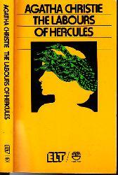 Christie, Agatha and Rudolf Nissen;  The Labours of Hercules - Klassiker des Gebrauchs an Schulen und Iniversität ELT-Serie Nr. 7