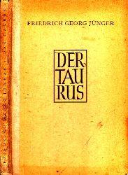 Jünger, Friedrich Georg; Der Taurus - Gedichte