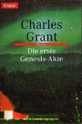 Grant, Charles:  Die erste Genesis-Akte