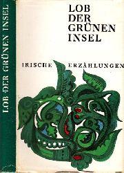 Gorski, Herbert;  Lob der grünen Insel - Irische Erzählungen