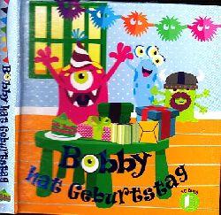 Autorengruppe; Bobby hat Geburtstag