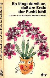 Waas, Margit und Emil; Es fängt damit an, daß am Ende der Punkt fehlt - Stilblüten aus amtlichen und privaten Schreiben 12. Auflage, 264. bis 313. Tausend