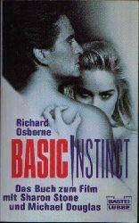 Osborne, Richard: Basic Instinct Das Buch zum Film mit Sharon Stone und Michael Douglas.