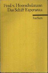 von Hoerschelmann, Fred:  Das Schiff Esperanza Hörspiel