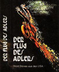 Petersen, Hans; Der Flug des Adlers - Short Stories aus den USA