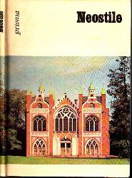 Müller, Hans;  Neostile - Kunst in der zweiten Hälfte des 19. Jahrhunderts Die Schatzkammer
