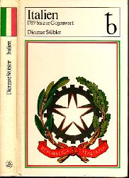 Stübler, Dietmar; Italien - 1789 bis zur Gegenwart Mit einem Prolog von Valter Markov - 65 Abbildungen und 6 Karten