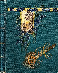 Autorengruppe; Goldkörner aus dem Schatze deutscher Dichtungen
