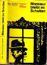 Evertier, Paul und Jean aureau; Monsieur bleibt im Schatten 3. Auflage
