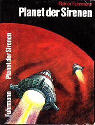 Fuhrmann, Rainer; Planet der Sirenen - Utopischer Roman Illustrationen von Ludwig Winkler 2. Auflage