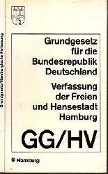 Hamburg, Behörde für Schule und Berufsbildung  Hrg.;  Grundgesetz für die Bundesrepublik Deutschland und Verfassung der Freien und Hansestadt Hamburg
