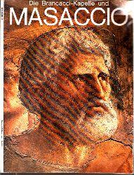 Amaducci, Alberto B.; Die Brancacci-Kapelle und Masaccio