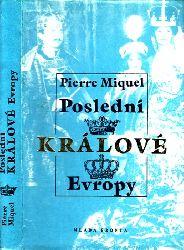 Miquel, Pierre; Posledni - Kralove - Evropy