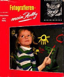 Kroehnert, Peter;  Fotografieren - mein Hobby