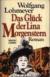 Lohmeyer, Wolfgang:  Das Glück der Lina Morgenstern