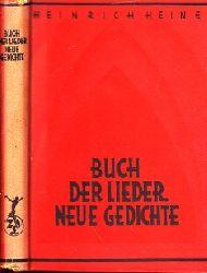 Heine, Heinrich;  Buch der Lieder, neue Gedichte