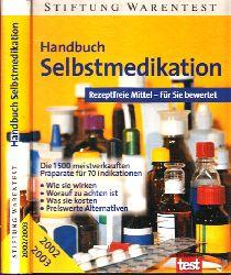 Bopp, Annette und Vera Herbst; Handbuch Selbstmedikation - Rezeptfreie Mittel - Für Sie bewertet