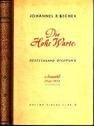Becher, Johannes R.;  Die Hohe Warte - Deutschland-Dichtung 1933—1945
