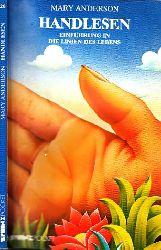 Anderson, Mary; Handlesen - Einführung in die Linien des Lebens
