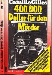 Gilles, Camille;  400000 Dollar für den Mörder - Die Enthüllungen des Jose Luis Romero