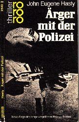 Hasty, John Eugene; Ärger mit der Polizei 14.-25. Tausend