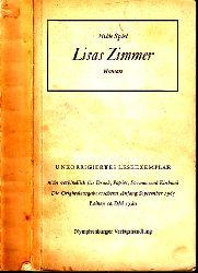 Spiel, Hilde; Lisas Zimmer - Unkorrigiertes Leseexemplar