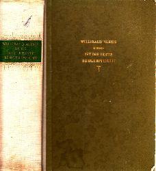 Alexis, Willibald; Ruhe ist die erste Bürgerpflicht 1. Auflage