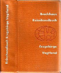 Kundisch, Ehrhart;  Erzgebirge, Vogtland - Brockhaus-Reisehandbuch
