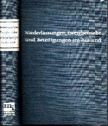 Bartholdy, Karl, Gerhard Seidler und Herbert Wilhelm;  Zweigbetriebe, Niederlassungen und Beteiligungen im Ausland