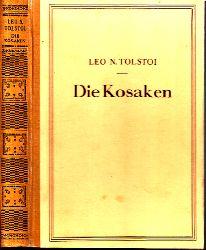Tolstoi, Leo N.; Die Kosaken - Im Schneesturm - Familienglück Drei Erzählungen