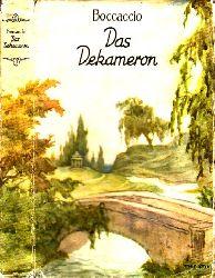 Boccaccio, Giovanni;  Das Dekameron In Auswahl von Ch. von Liedewitz -