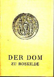 Autorengruppe;  Der Dom zu Roskilde