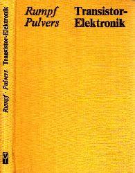 Rumpf, Karl- Heinz und Manfred Pulvers; Transistor-Elektronik - Anwendung von Halbleiterbauelementen und integrierten Schaltungen 8., stark bearbeitete Auflage