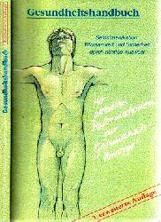 Autorengruppe; Gesundheitshandbuch - Selbstmedikation: Wirksamkeit und Sicherheit durch richtige Auswahl 3. erweiterte Auflage