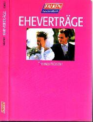 Münster, Thomas;  Eheverträge - Rechtsstand: August 1995