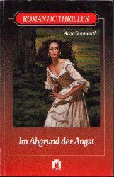 Farnsworth, Anne:  Im Abgrund der Angst Romantic Thriller