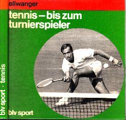 Ellwanger, Rico;  Tennis - bis zum Tunierspieler