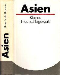 Felber, Roland und Diethelm Weidemann;  Asien - Kleines Nachschlagewerk