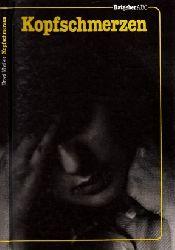 Mielke, Ursel; Kopfschmerzen - Migräne und andere funktionelle Kopfschmerzen Mit 32 Abbildungen 3. Auflage