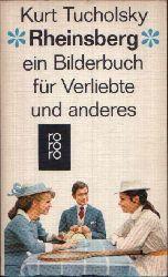 Tucholsky, Kurt: Rheinsberg ein Bilderbuch für Verliebte und anderes 231.-240. tausend