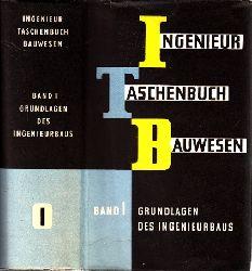 Grüning, Günther und Alfred Hütter; Ingenieur-Taschenbuch Bauwesen Band 1: Grundlagen des Ingenieurbaus
