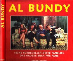 Goyke, Frank;  Al Bundy: Eine schrecklich nette Familie - Das grosse Buch für Fans