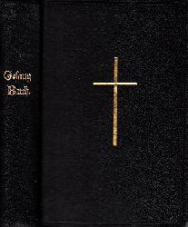 evangelisch-lutherische Landeskonsistorium; Gesangbuch für die evangelisch-lutherische Landeskirche Sachsens Herausgegeben von dem evangelisch-lutherischen Landeskonsistorium im Jahre 1883