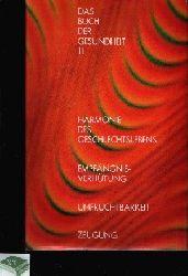 Handler, Joseph; Das Buch der Gesundheit - Band 11: Harmonie des Geschlechtslebens - Empfängnisverhütung - Unfruchtbarkeit - Zeugung