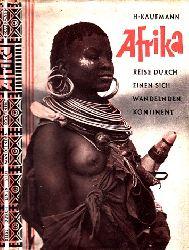 Kaufmann, Herbert; Afrika - Reise durch einen sich wandelnden Kontinent