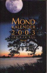Zimmer, Dorothea: Mond Kalender 2003 Tag für Tag