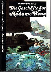 Demidenko, Michail;  Die Geschäfte der Madame Wong - Abenteuerroman