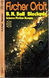 Ball, B. N..; Blockade - Science Fiction Roman