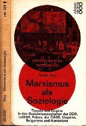 Kiss, Gabor und Ernesto Grassi; Marxismus als Soziologie - Theorie und Empirie in den Sozialwissenschaßen der DDR, UdSSR, Polens, der CSSR, Ungarns, Bulgariens und Rumäniens