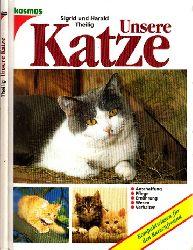 Theilig, Sigrid und Harald; Unsere Katze 4. Auflage